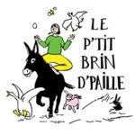 Le P'tit Brin d'Paille