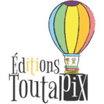 Les Éditions Toutapix